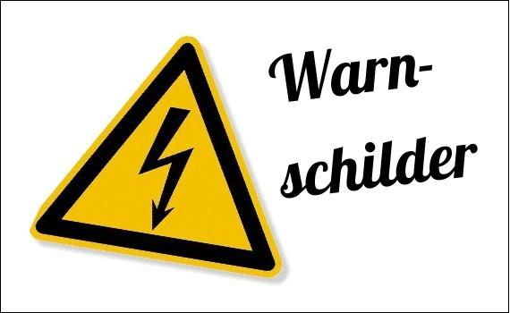 normgerechte Warnschilder